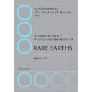 Handbook on the Physics and Chemistry of Rare Earths: Vol. 39 by Professor Karl A. Gschneidner