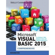 Microsoft Visual Basic for Windows, Web, Windows Store, and Database Applications: Comprehensive by Corinne Hoisington
