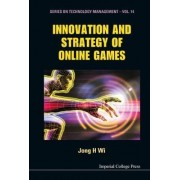 Innovation and Strategy of Online Games by Jong Hyun Wi