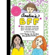 Amelia's Bff by Marissa Moss