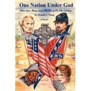 One Nation Under God by Donald J Mang