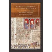 Medieval Exegesis and Religious Difference by Ryan Szpiech