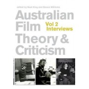 Australian Film Theory and Criticism: Interviews v.2 by Noel King
