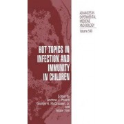 Hot Topics in Infection and Immunity in Children by Andrew J. Pollard