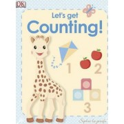 My First Sophie La Girafe: Let's Get Counting! by Dawn Sirett