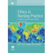 Ethics in Nursing Practice by Sara T. Fry