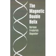 The Magnetic Double Helix, III by Herman Frederick Hagemier