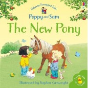 The New Pony by Heather Amery