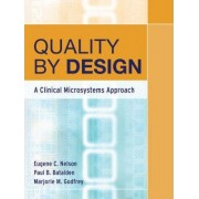 Quality by Design by Eugene C. Nelson