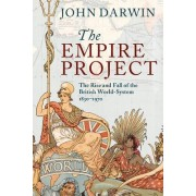 The Empire Project by John Darwin