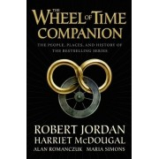 The Wheel of Time Companion by Professor of Theatre Studies and Head of the School of Theatre Studies Robert Jordan