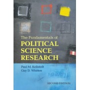 The Fundamentals of Political Science Research by Paul M. Kellstedt