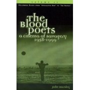 The Blood Poets: Millennial Blues, from Apocalypse Now to The Edge v.2 by Jake Horsley
