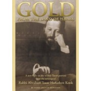 Gold from the Land of Israel by Rabbi Chanan Morrison