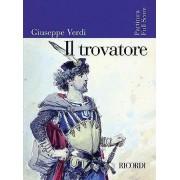 Giuseppe Verdi - Il Trovatore by Giuseppe Verdi