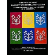 The Principles of Harmony and Contrast of Colours by M.E. Mechevreul