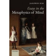 Essays in the Metaphysics of Mind by Jaegwon Kim