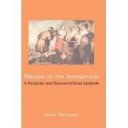 Women in the Pentateuch by Sarah Shectman