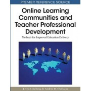 Online Learning Communities and Teacher Professional Development by J.Ola Lindberg