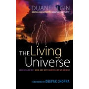 The Living Universe by Duane Elgin