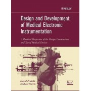 Design and Development of Medical Electronic Instrumentation by David Prutchi