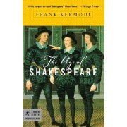 The Age of Shakespeare by Professor Frank Kermode
