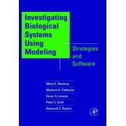 Investigating Biological Systems Using Modeling by Meryl E. Wastney-Pentchev