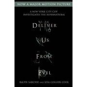 Deliver Us from Evil by Ralph Sarchie