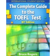 Complete Guide to the TOEFL Test - International Student Edition Text + CD Package by Bruce Rogers