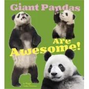 Giant Pandas Are by Megan C Peterson