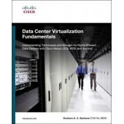 Data Center Virtualization Fundamentals by Gustavo A a Santana