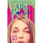 Take the Key and Lock Her Up: Book 3 by Ally Carter