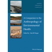A Companion to Anthropology and Environmental Health