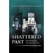 Shattered Past by Konrad H. Jarausch
