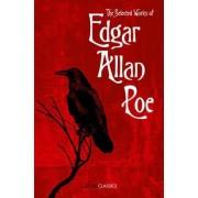 The Selected Works of Edgar Allan Poe by Edgar Allan Poe