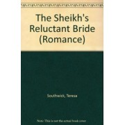 The Sheikh's Reluctant Bride by Teresa Southwick