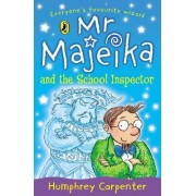 Mr. Majeika and the School Inspector by Humphrey Carpenter