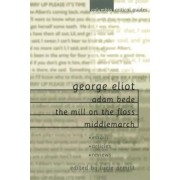 George Eliot: Adam Bede, The Mill on the Floss, Middlemarch by Lucie Armitt