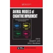 Animal Models of Cognitive Impairment by Edward D. Levin