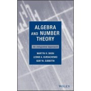 Algebra and Number Theory by Martyn R. Dixon