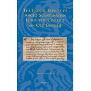The Lexical Effects of Anglo-Scandinavian Linguistic Contact on Old English by Sara M Pons-Sanz