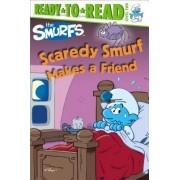 Scaredy Smurf Makes a Friend by Peyo