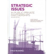 Strategic Issues in Public-Private Partnerships by Geert Dewulf