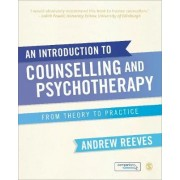 An Introduction to Counselling and Psychotherapy by Andrew Reeves