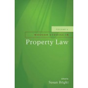 Modern Studies in Property Law by Susan Bright