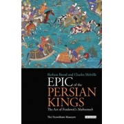 Epic of the Persian Kings by Barbara Brend
