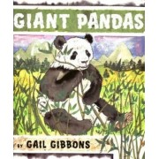 Giant Pandas by Gail Gibbons