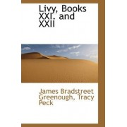 Livy, Books XXI. and XXII by James Bradstreet Greenough