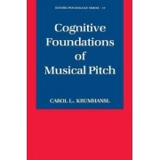 Cognitive Foundations of Musical Pitch by Carol L. Krumhansl