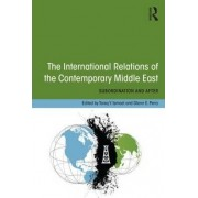 The International Relations of the Contemporary Middle East by Tareq Y. Ismael